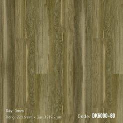 Sàn Nhựa Giả Gỗ Dán Keo DK6000-80